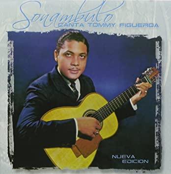 Tommy Figueroa Trios y boleros Sonambulo
